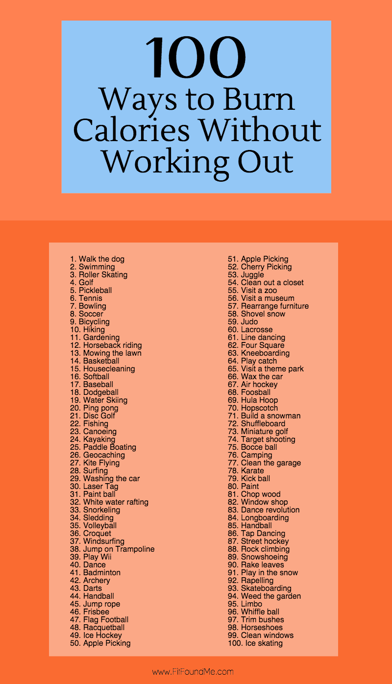 100 ways to burn calories without working out fit found me How many calories do you burn doing yard work