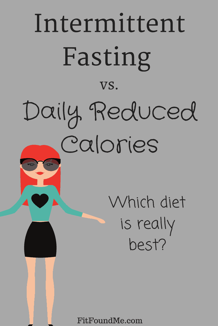 Intermittent fasting vs. daily reduced calories