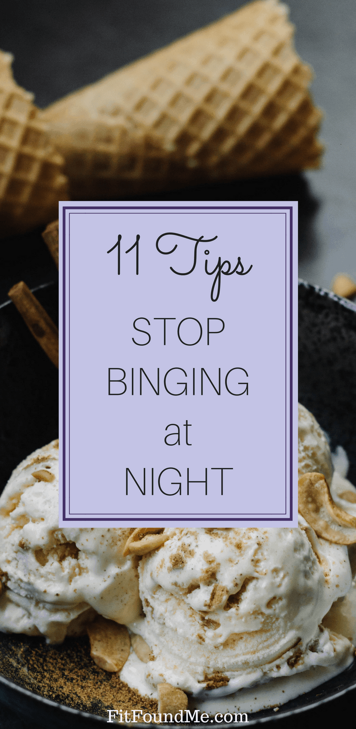 ice cream for 11 tips to stop binge eating at night
